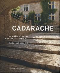 Cadarache : Un château entre Durance et Verdon