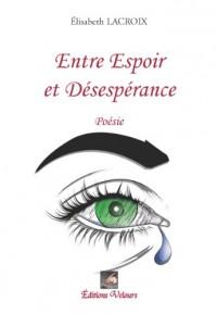 Entre Espoir et Desesperance