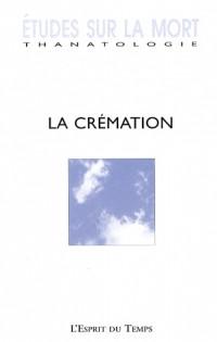 Etudes sur la mort, N° 132 : La crémation