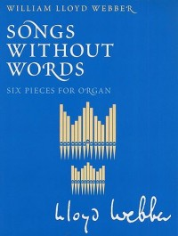 W.S. Lloyd Webber: Songs Without Words. Partitions pour Orgue