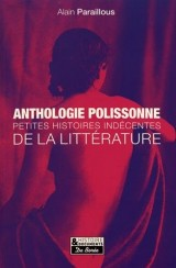 Anthologie polissonne : Petites histoires indécentes de la littérature