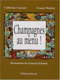 Champagnes au menu !