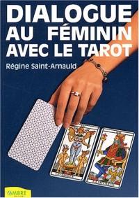 Dialogue au féminin avec le tarot