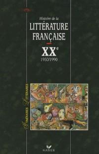 Histoire de la littérature française XXe siècle : Tome 2, Après 1950