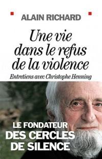 Une vie dans le refus de la violence