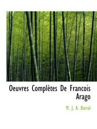 Oeuvres Complètes De Francois Arago