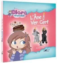 Clara chocolat : L'âne i vert cerf
