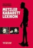Metzler Kabarett Lexikon: Von Klaus Budzinski und Reinhard Hippen ; in Verbindung mit dem Deutschen Kabarettarchiv (German Edition)