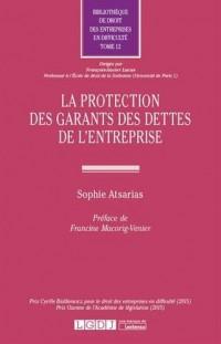 La protection des garants des dettes de l'entreprise. Tome 12
