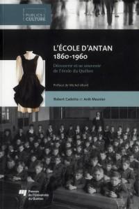 Ecole d Antan 18601960