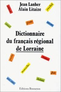 Dictionnaire du français régional de Lorraine