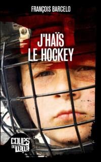 J'Hais le Hockey