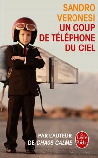 Un coup de téléphone du ciel