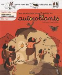 Ma première encyclopédie en autocollants : Les Hommes Préhistoriques - Dès 4 ans (périmé)