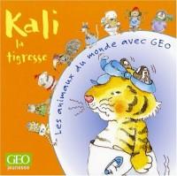 Kali la tigresse