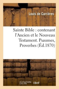 Sainte Bible  ed 1870