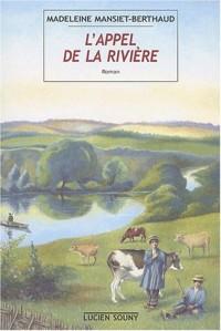 L'appel de la rivière