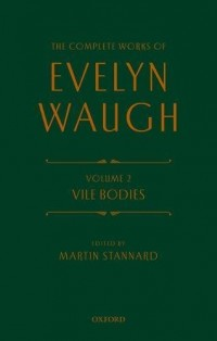 The Complete Works of Evelyn Waugh: Vile Bodies: Volume 2