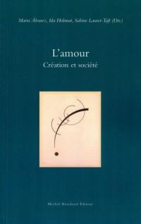 L'amour : Création et société