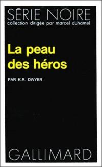 La Peau des héros