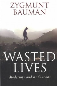 [WASTED LIVES] by (Author)Bauman, Zygmunt on Oct-27-03