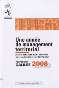 Une année de management territorial : Promotion Galilée 2008-2009