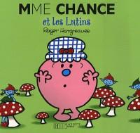 Mme Chance et les Lutins