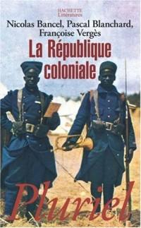 La République coloniale