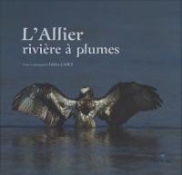 L'Allier rivière à plumes