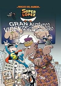 Súper Lopez 177: Gran autentico vidente curandero / Great Authentic Visionary Healer