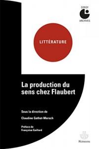 La production du sens chez Flaubert