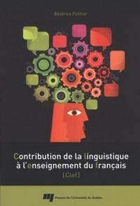 Contribution de la linguistique à l'enseignement du français : CLEF