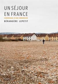 Un séjour en France - Chronique d'une immersion