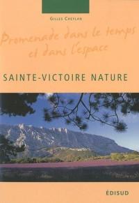 Sainte-Victoire Nature : Promenade dans le temps et dans l'espace