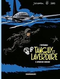 Les aventures de Tanguy et Laverdure - Intégrales - tome 9 - Opération Tonnerre