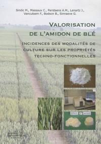 Valorisation de l'amidon de blé : Incidences des modalités de culture sur les propriétés techno-fonctionnelles