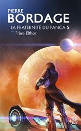 La Fraternité du Panca - 5 - Frère Elthor [Poche]