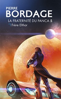 La Fraternité du Panca - 5 - Frère Elthor