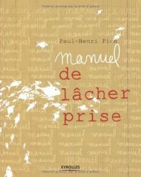 Manuel du Lacher Prise