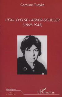 Exil d'Else Lasker-Schuler (l') (1869-1945)
