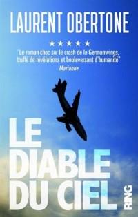 Le Diable du Ciel - l'Histoire Vraie du Germanwings 9525
