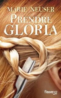 Prendre Gloria - Prix Lion Noir 2017