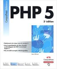 PHP 5 : L'Ouvrage de référence sur la nouvelle version de PHP