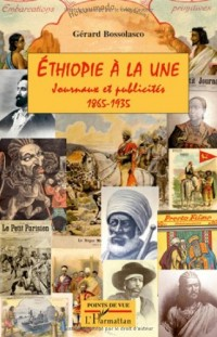 Ethiopie à la une : Journaux et publicirés 1865-1935