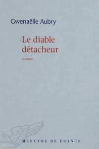 Le Diable Detacheur