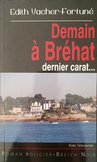 Demain a Bréhat dernier carat !