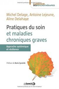 Pratiques du Soin et Maladies Chroniques Graves