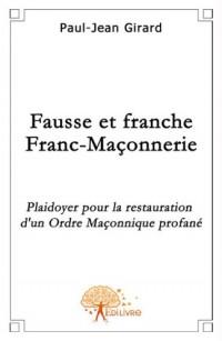 Fausse et franche Franc-Maçonnerie