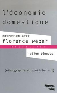 L'économie domestique : Entretien avec Florence Weber, Ethnographie du quotidien, Tome 1