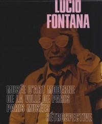 Lucio Fontana : Rétrospective